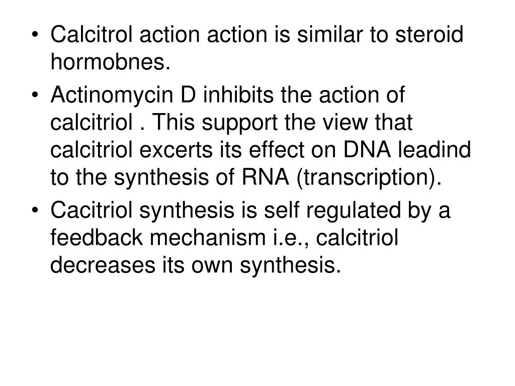 Calcitrol action action is similar to steroid hormobnes.
