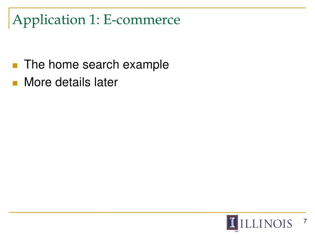 Application 1: E-commerce
