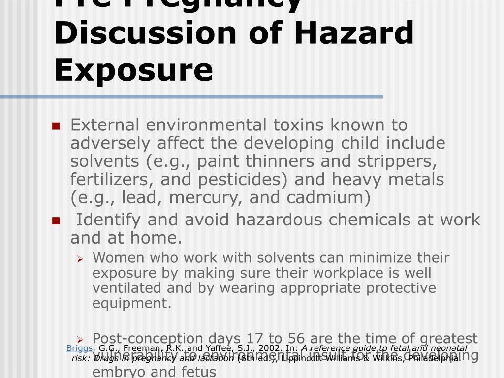 Pre Pregnancy Discussion of Hazard Exposure
