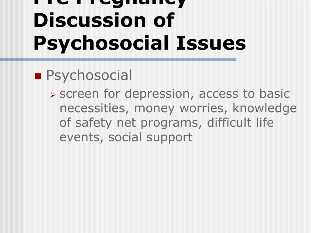 Pre Pregnancy Discussion of Psychosocial Issues