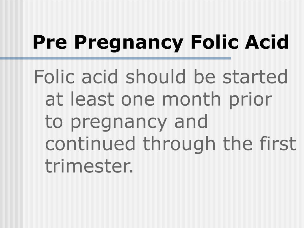 Pre Pregnancy Folic Acid