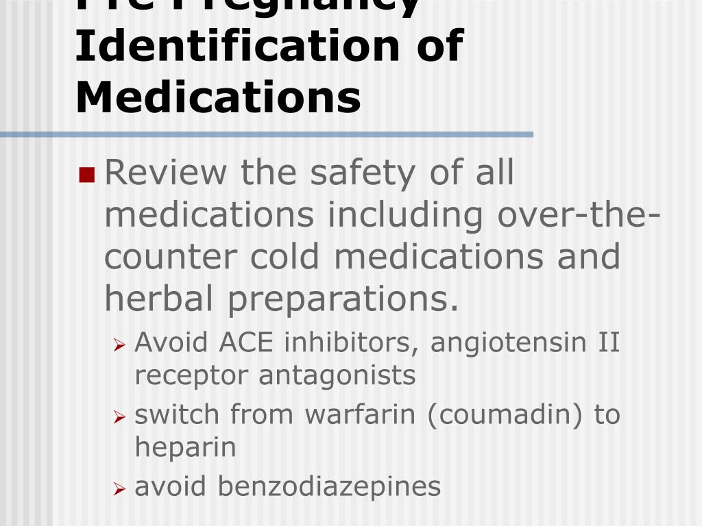 Pre Pregnancy Identification of Medications