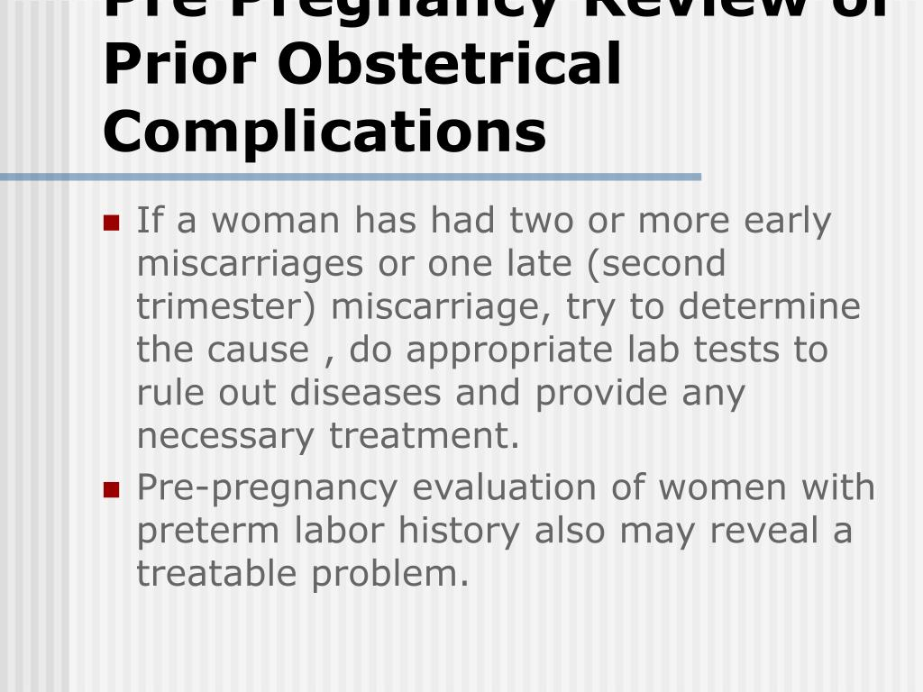 Pre Pregnancy Review of Prior Obstetrical Complications