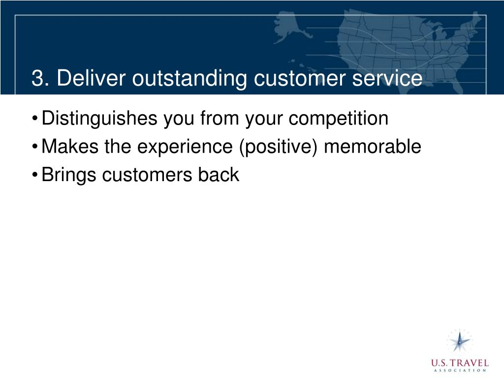3. Deliver outstanding customer service