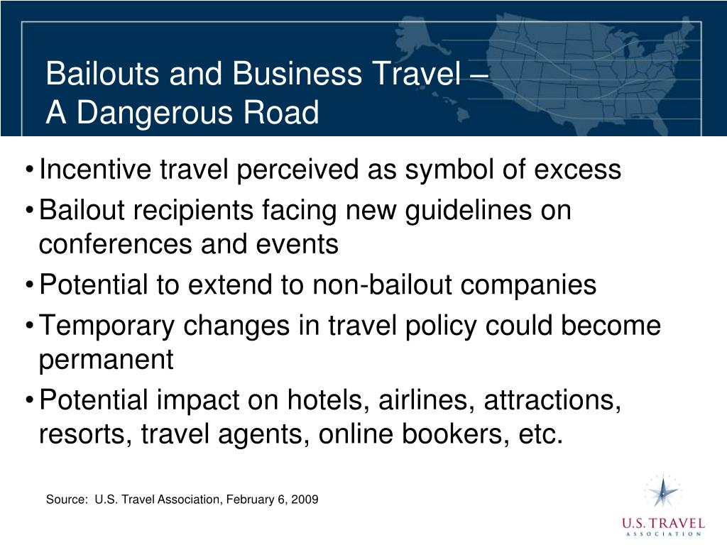 Bailouts and Business Travel –