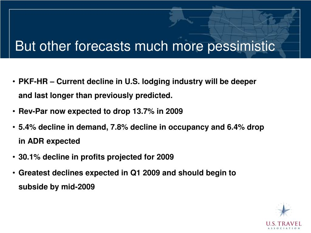 But other forecasts much more pessimistic