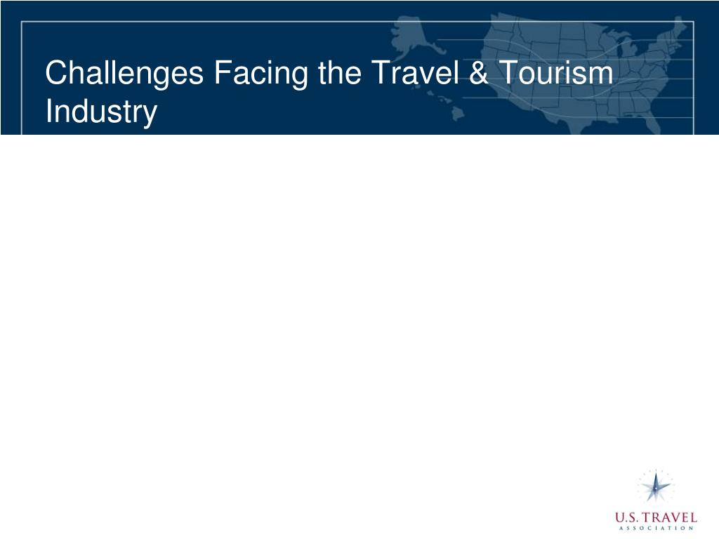 Challenges Facing the Travel & Tourism Industry