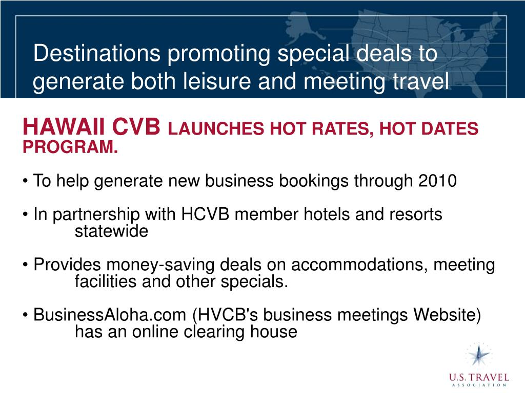 Destinations promoting special deals to generate both leisure and meeting travel
