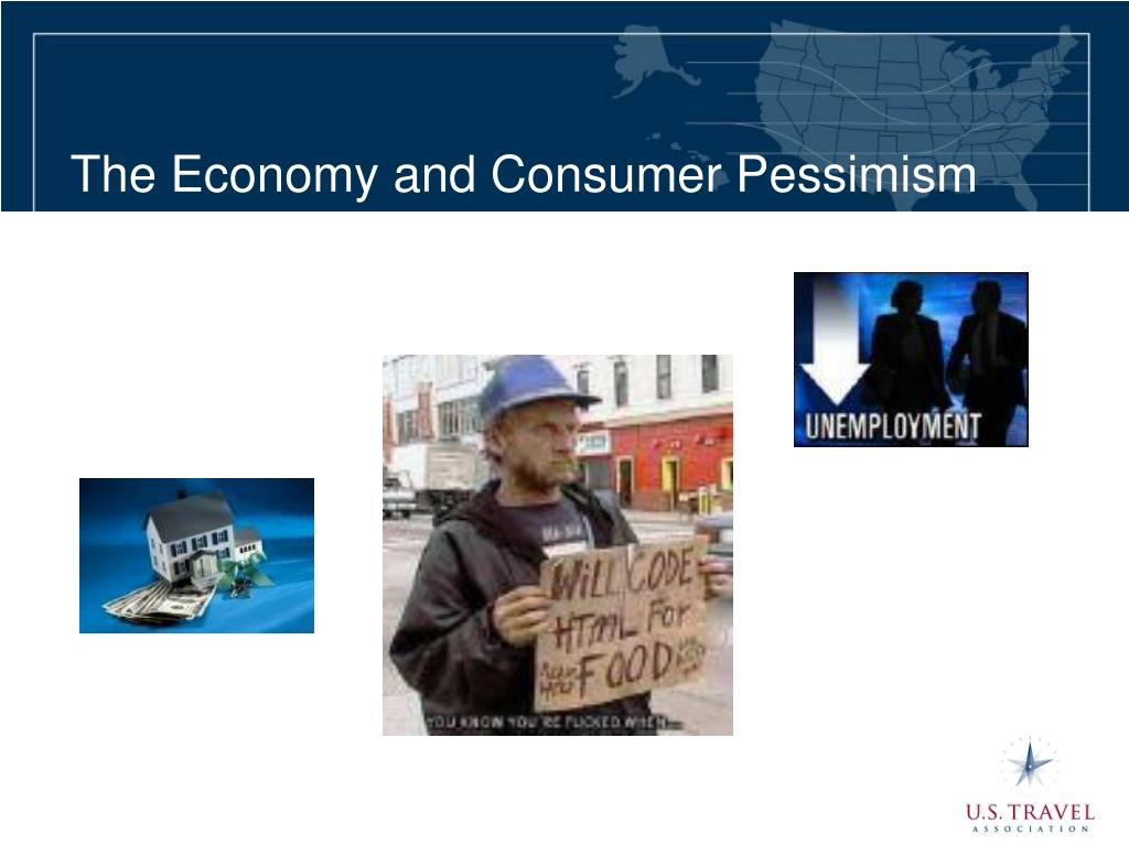 The Economy and Consumer Pessimism