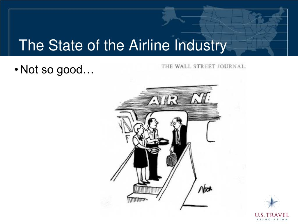 The State of the Airline Industry