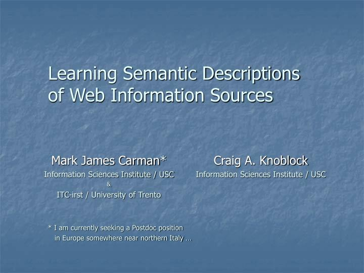Learning semantic descriptions of web information sources l.jpg