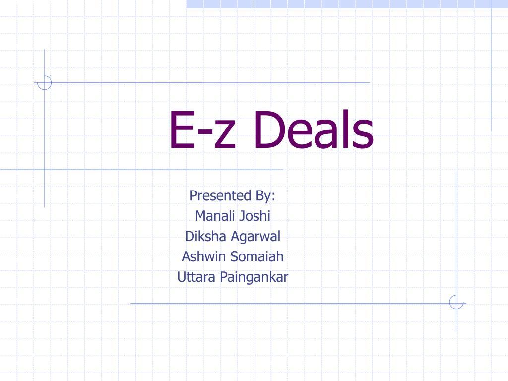 E-z Deals