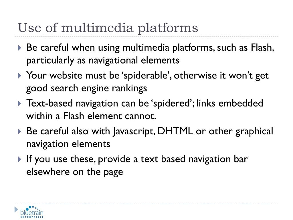Use of multimedia platforms