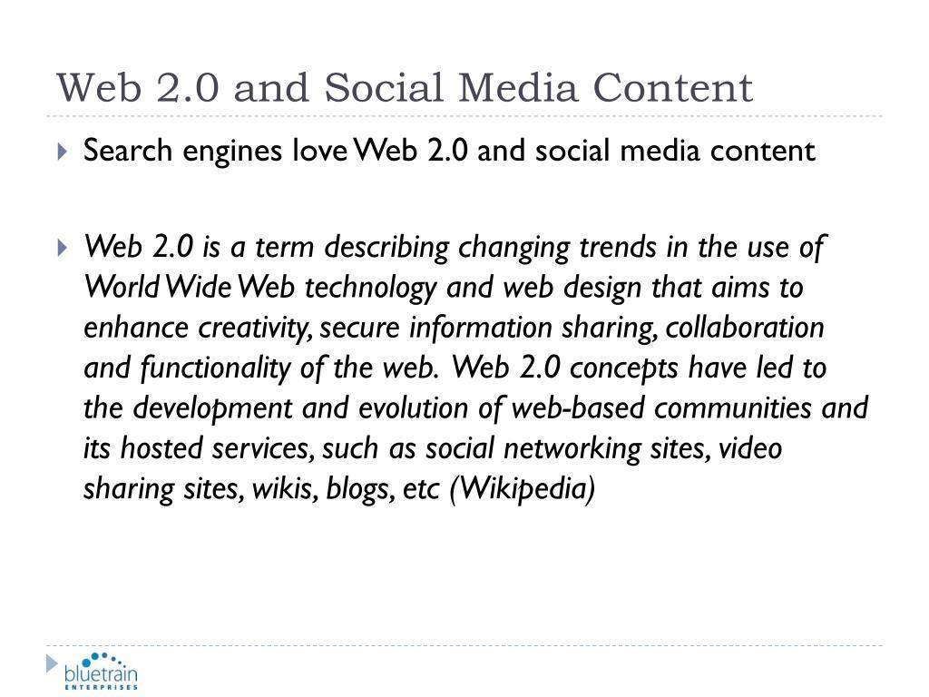 Web 2.0 and Social Media Content