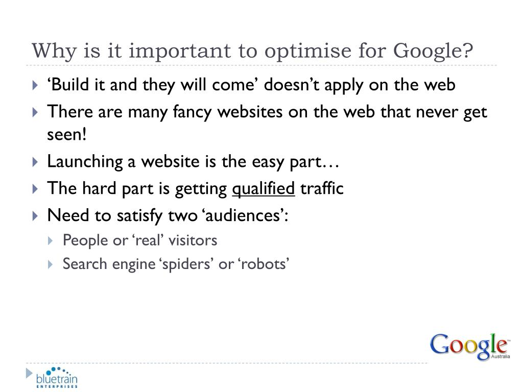 Why is it important to optimise for Google?