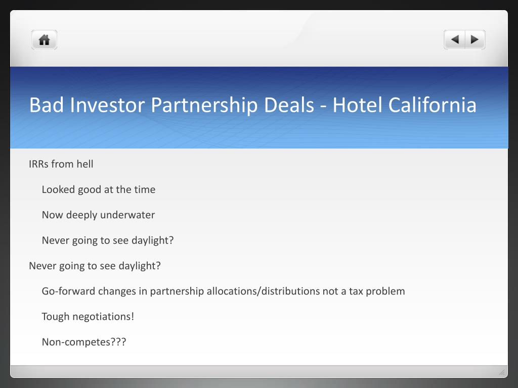 Bad Investor Partnership Deals - Hotel California