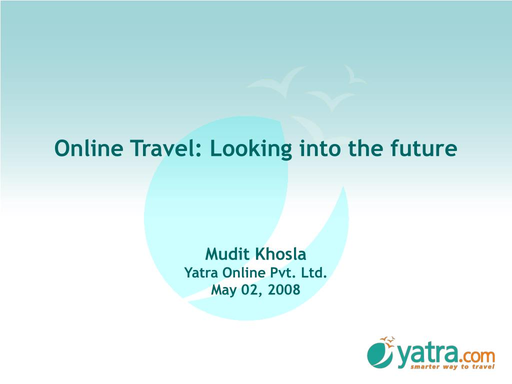 Online Travel: Looking into the future