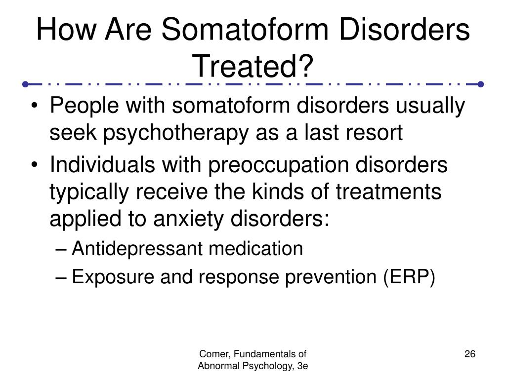 How Are Somatoform Disorders Treated?