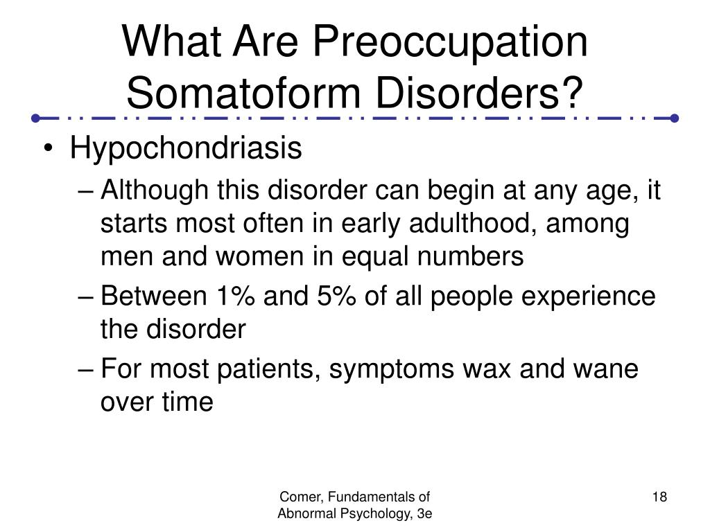 What Are Preoccupation Somatoform Disorders?