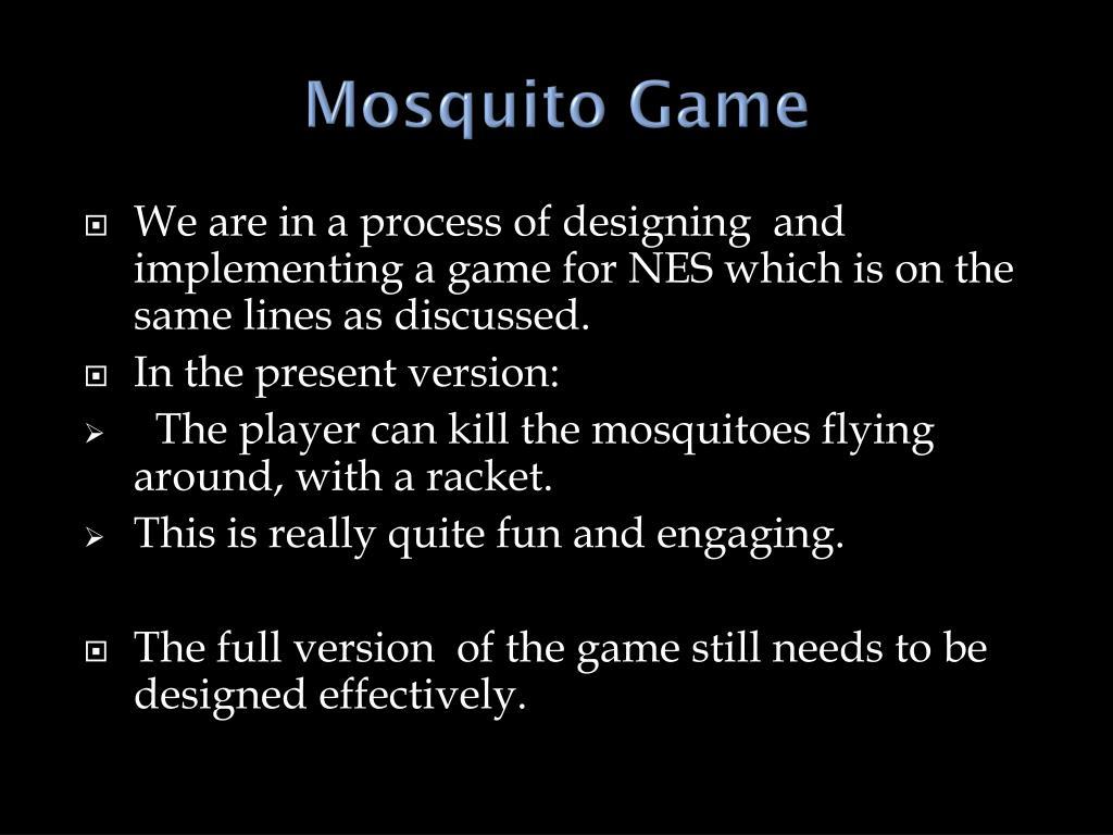 Mosquito Game