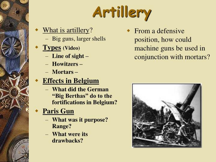 What is artillery
