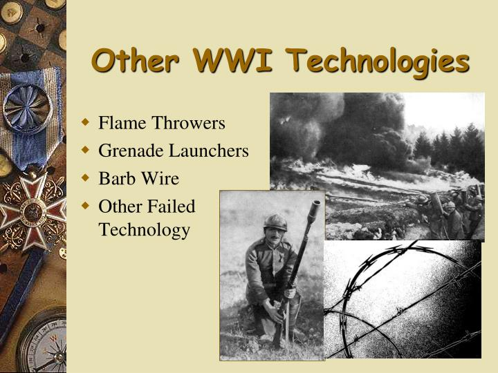 Other WWI Technologies