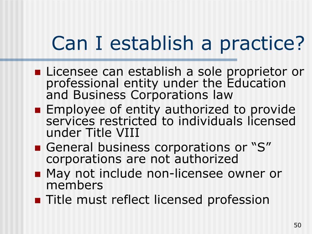 Can I establish a practice?