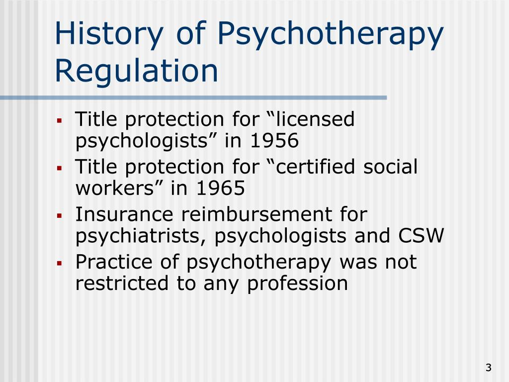 History of Psychotherapy Regulation