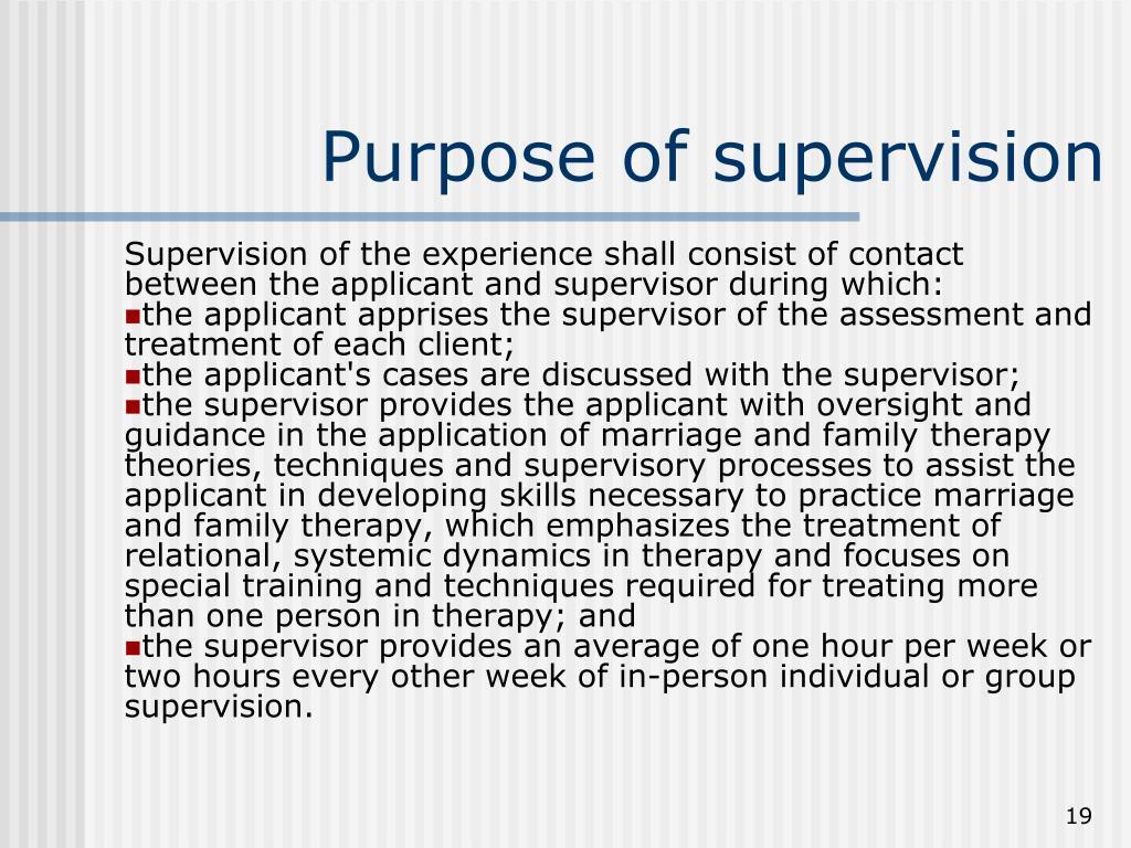 Purpose of supervision