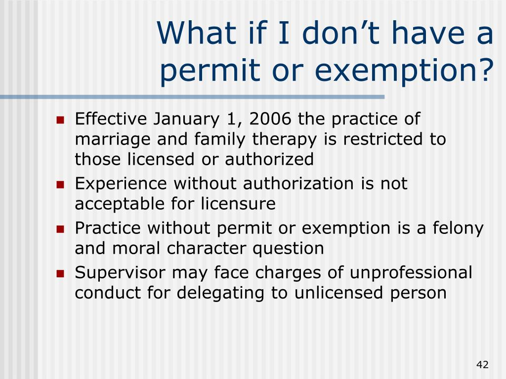What if I don't have a permit or exemption?