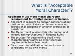 what is acceptable moral character