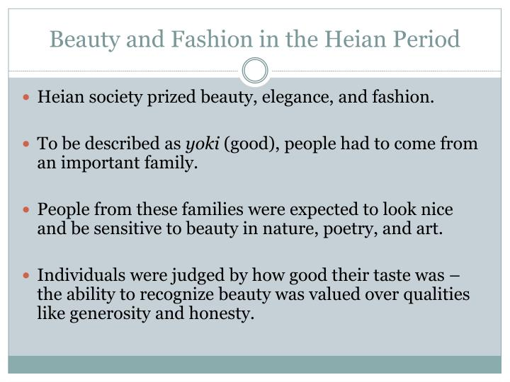 Beauty and Fashion in the Heian Period