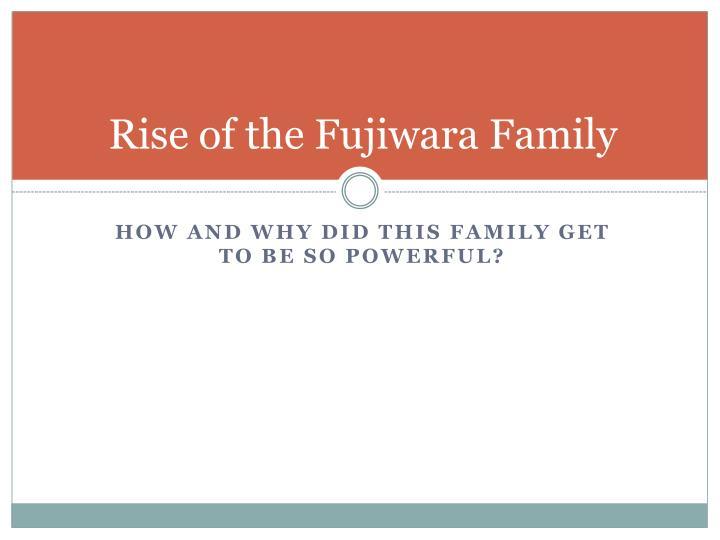 Rise of the Fujiwara Family