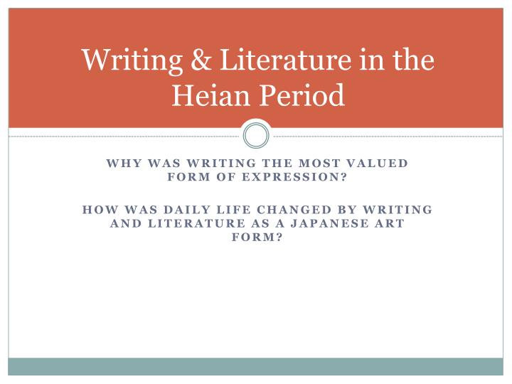 Writing & Literature in the Heian Period