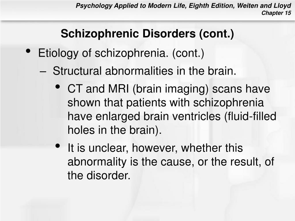 Schizophrenic Disorders (cont.)
