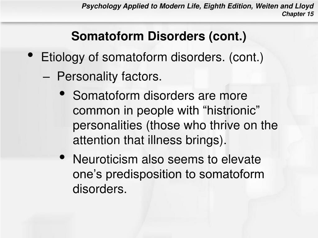 Somatoform Disorders (cont.)