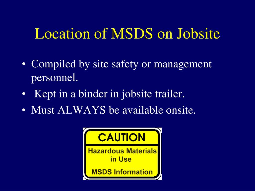 Location of MSDS on Jobsite