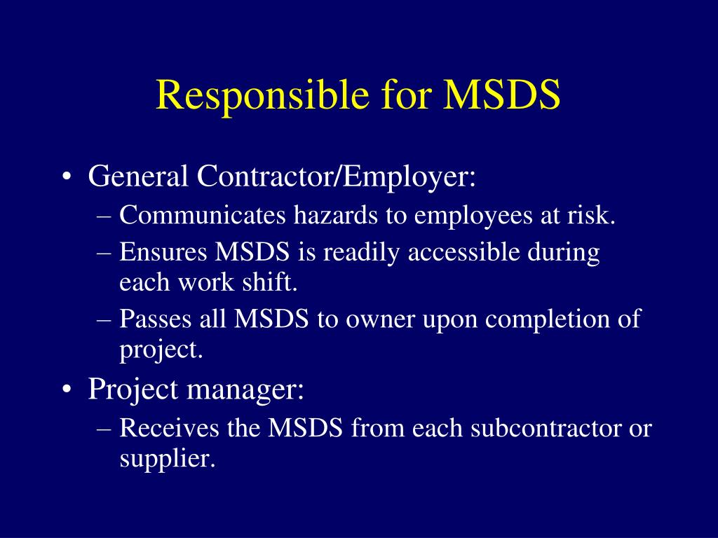 Responsible for MSDS