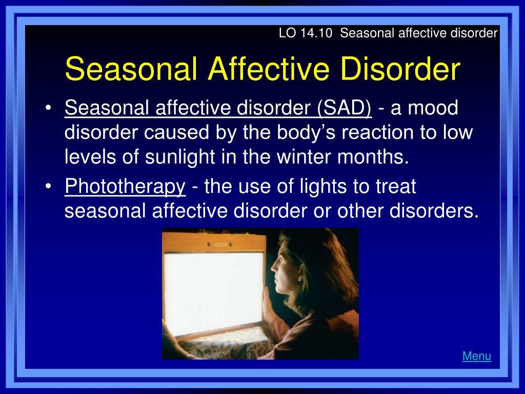 LO 14.10  Seasonal affective disorder