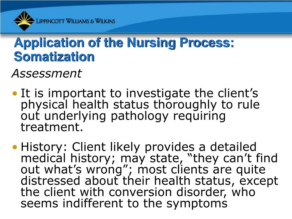 Application of the Nursing Process: Somatization
