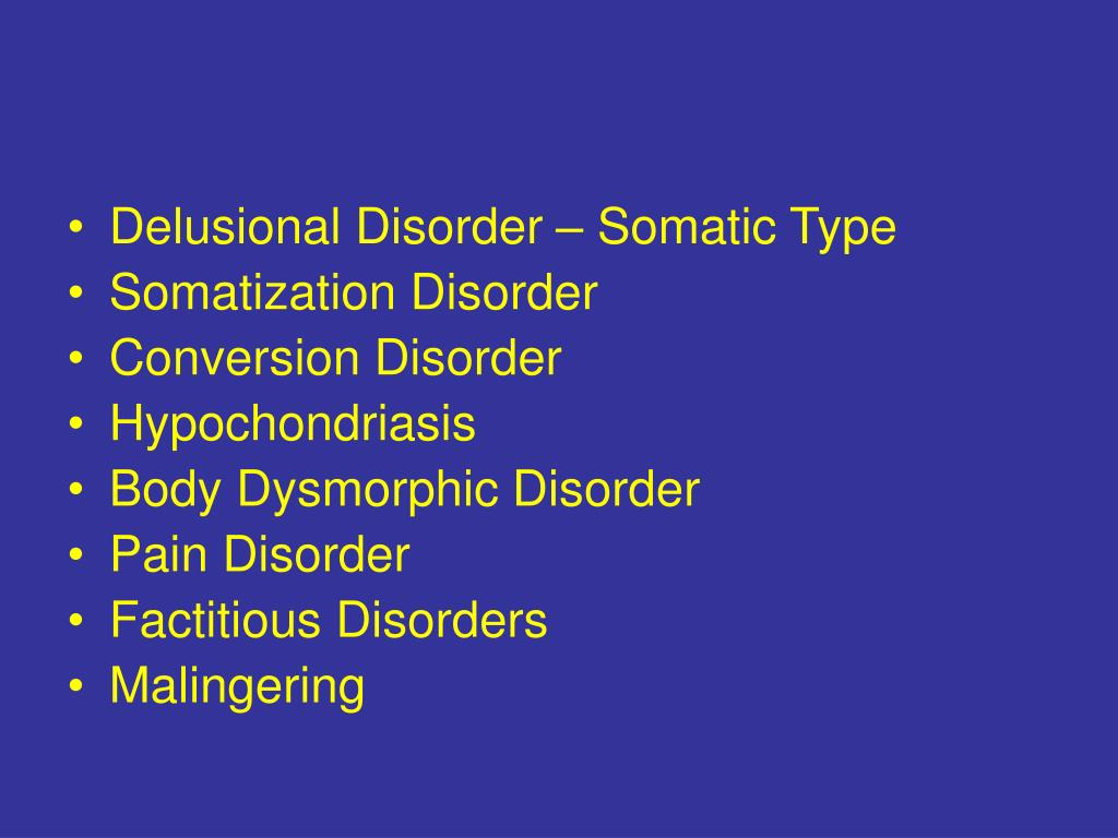 Delusional Disorder – Somatic Type