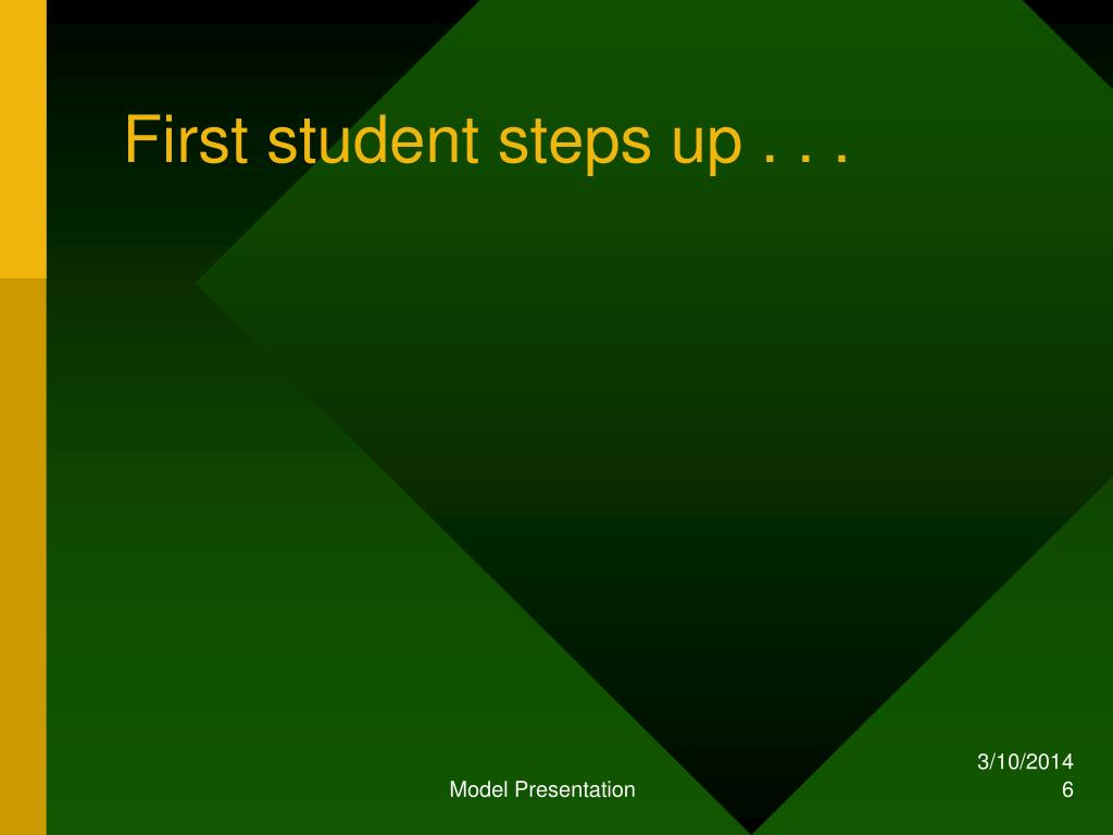 First student steps up . . .