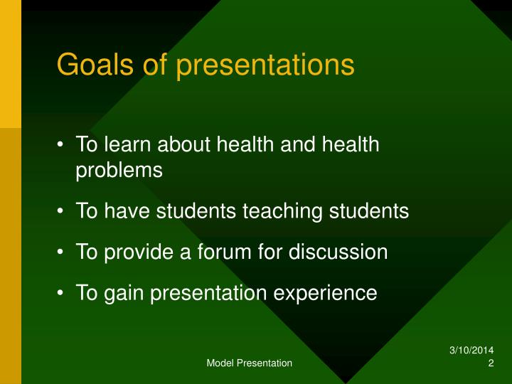 Goals of presentations