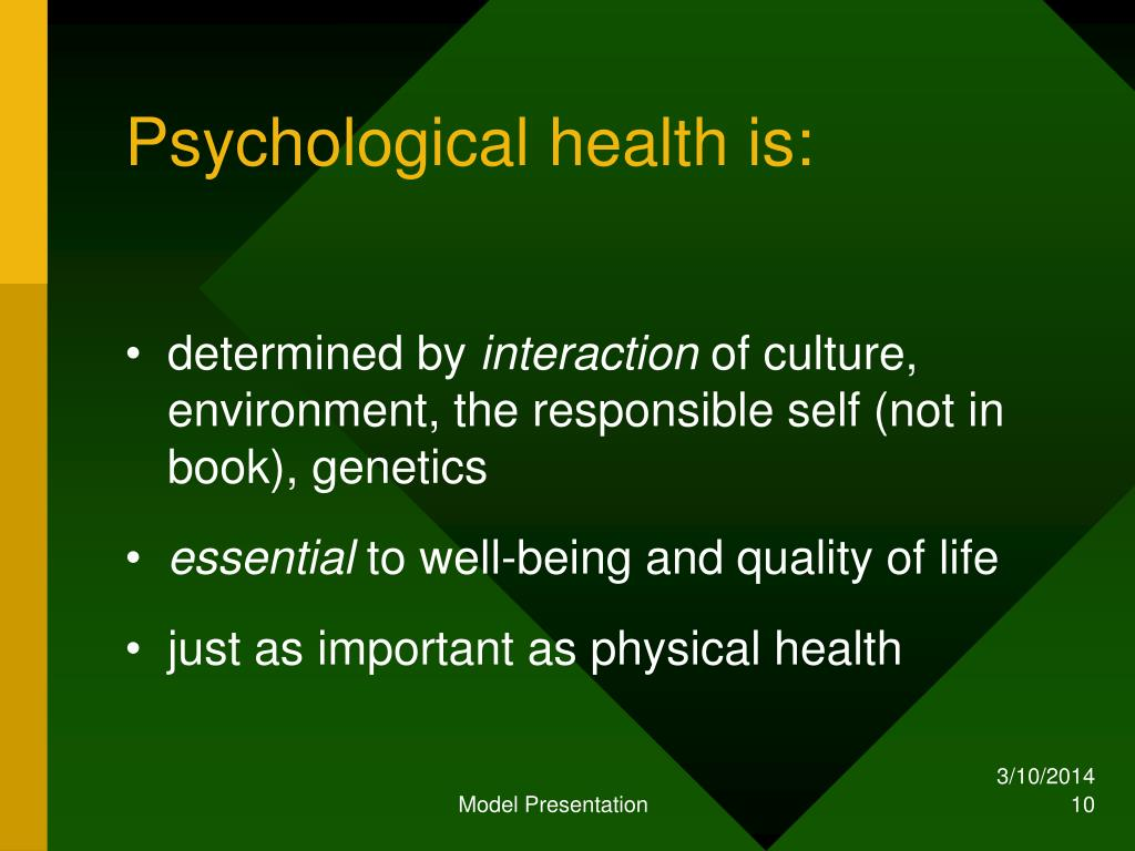 Psychological health is: