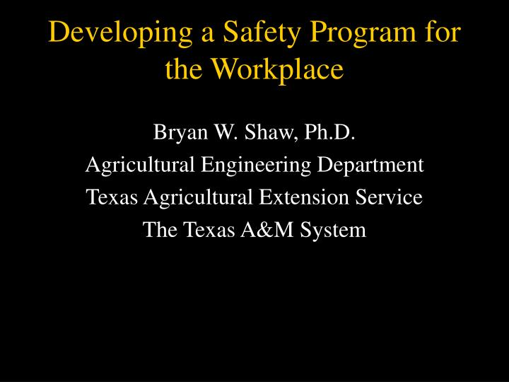 Developing a safety program for the workplace l.jpg