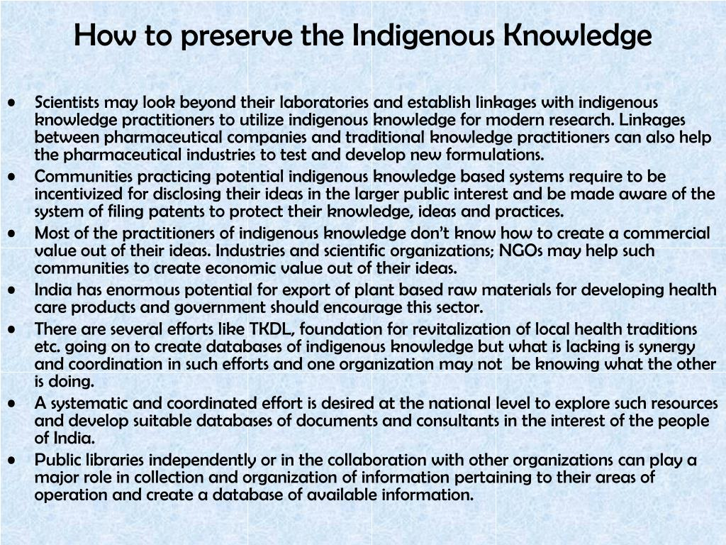 How to preserve the Indigenous Knowledge