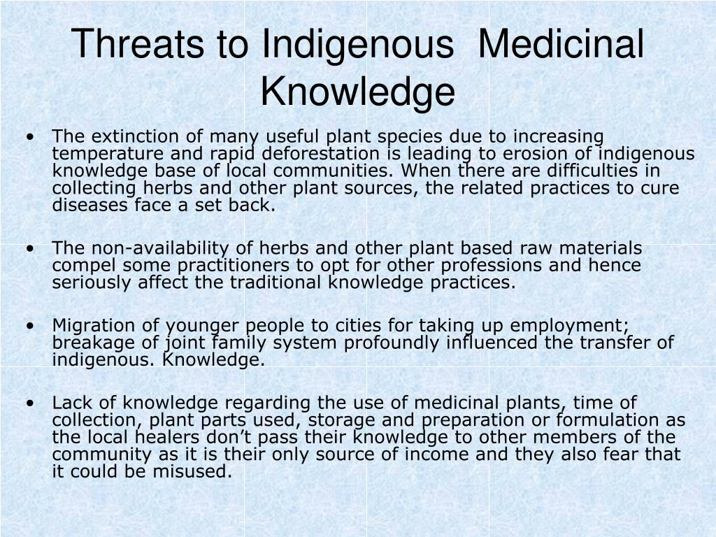Threats to Indigenous  Medicinal Knowledge