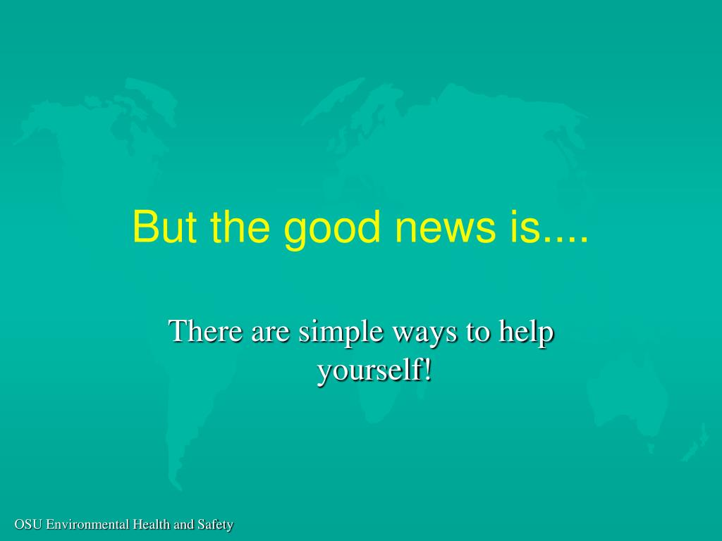 But the good news is....