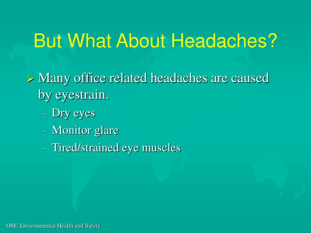 But What About Headaches?