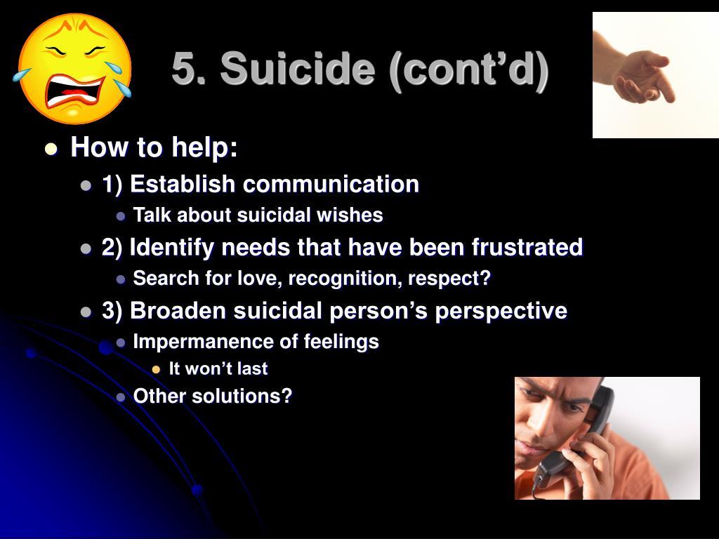 5. Suicide (cont'd)